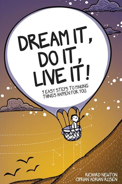 Dream It Do It Live It