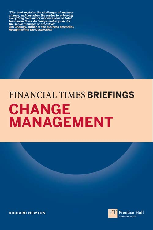 FT briefings change management