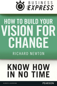 How to Build your Vision for Change