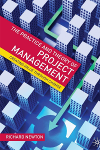 The Practice and Theory of project management
