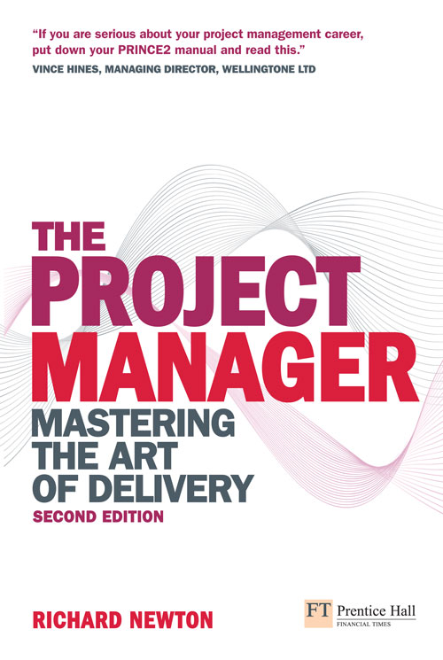 The Project Manager Master the Art of Delivery